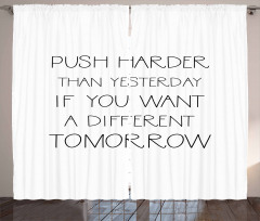 Push Harder Quote Curtain
