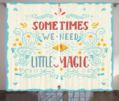 İlham Verici Fon Perde We Need A Little Magic