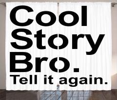 Havalı Hikaye Kardeşim Fon Perde Siyah Beyaz