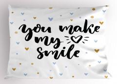 Kalbimi Gülümsetiyorsun Yastık Kılıfı Romantik Şık
