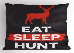Ye Uyu Avla Yastık Kılıfı Kırmızı Geyik Avcılık