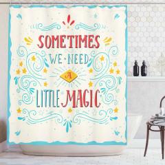İlham Verici Duş Perdesi We Need A Little Magic