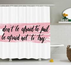 Başarısızlıktan Korkmayın Duş Perdesi İlham Verici