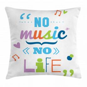 Keine Musik, kein Lebensslogan Kissenbezug