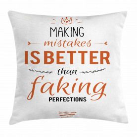 Mistakes and Perfections Throw Pillow Cushion Cover