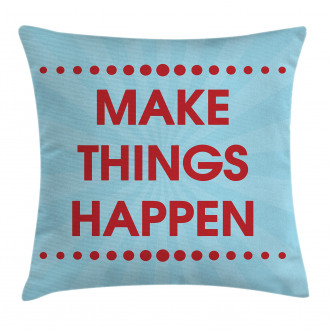 Positive Life Motivation Pillow Cover