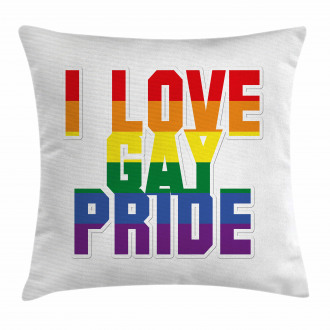 I Love Gay Pride Quote Pillow Cover