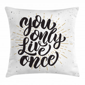 Hand Drawn Popular Quote Pillow Cover