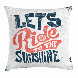Lets Ride Quote Pillow Cover