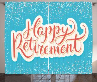 Happy Retirement Curtain