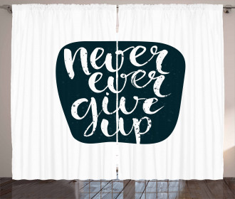 Never Ever Give Up Curtain