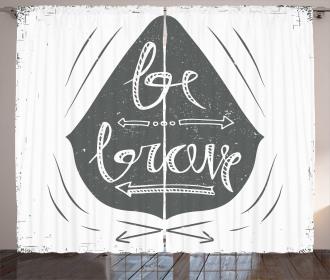 Be Brave Slogan Arrows Curtain