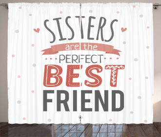 Best Friend Sisters Quote Curtain