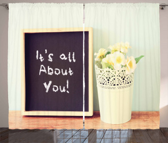 It is About You Phrase Curtain