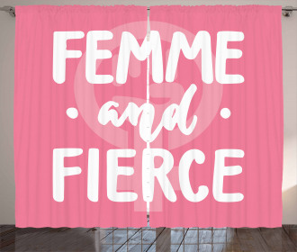 Femme and Fierce Quote Curtain