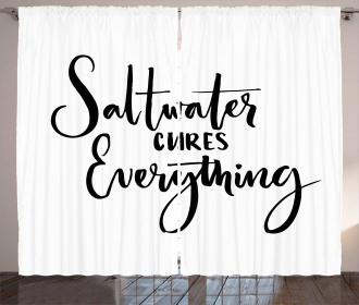 Saltwater Cures Everything Curtain