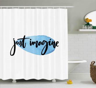 Imagine Inspiration Shower Curtain