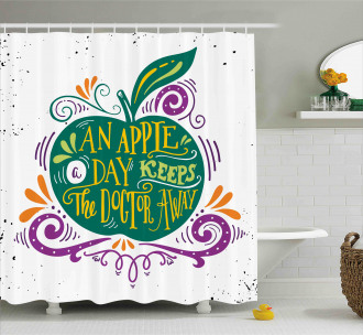 Eat Healthy Quote Shower Curtain