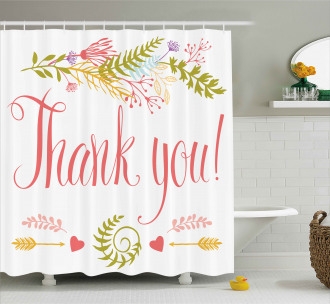 Quote with Flowers Leaf Shower Curtain