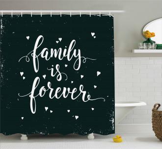 Family Forever Shower Curtain