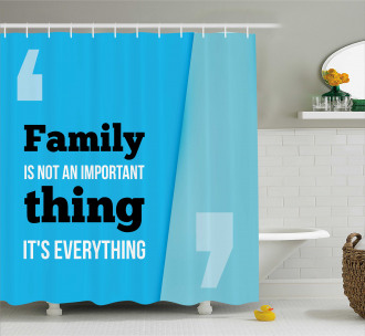 Family Quotation Shower Curtain