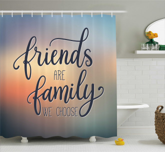 Friends are Family BFF Shower Curtain