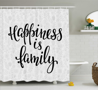 Happiness Phrase Cute Shower Curtain