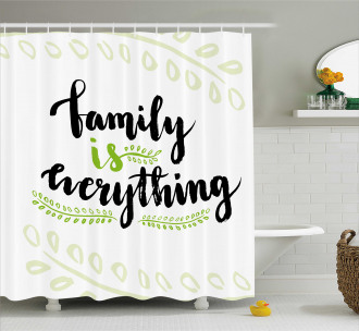 Cute Lettering Phrase Shower Curtain