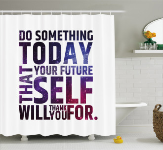 Self Will Quote Shower Curtain