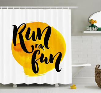 Run For Run Quote Shower Curtain