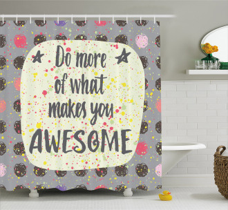 Hand Lettering Sign Shower Curtain
