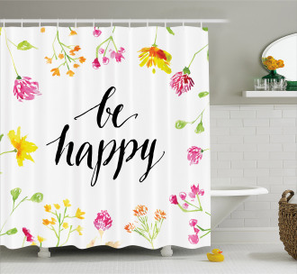 Positive Vibes Be Happy Shower Curtain