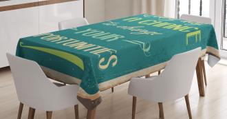 Motivational Retro Poster Tablecloth