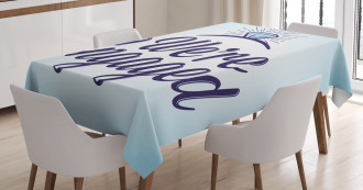 We Are Engaged Tablecloth