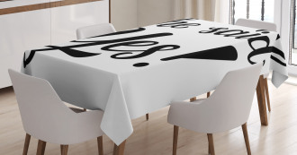 She Said Yes Quote Tablecloth