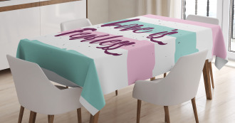 Love is Fearless Quote Tablecloth