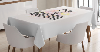 Life is Beautiful Floral Tablecloth