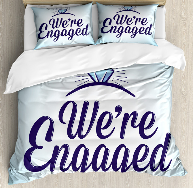 We Are Engaged Duvet Cover Set