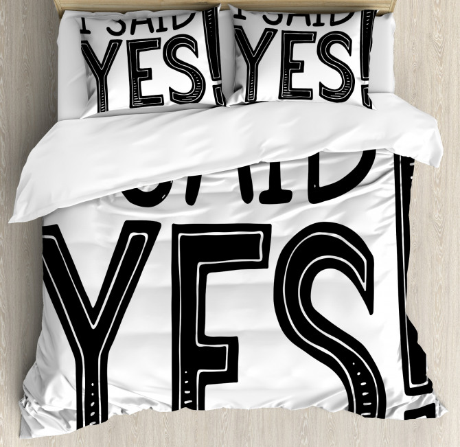 I Said Yes Quote Duvet Cover Set