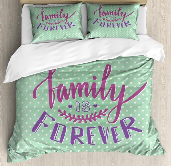 Polka Dots Family Quote Duvet Cover Set