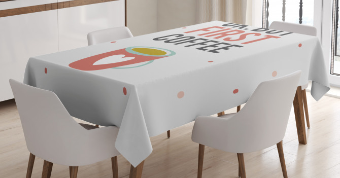 OK But First Coffee Tablecloth