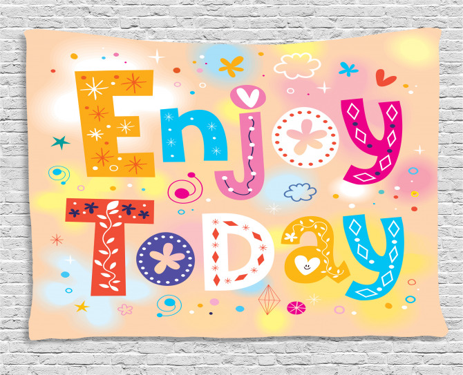 Enjoy Today Quote Wide Tapestry