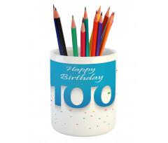 100 Years Birthday Pencil Pen Holder