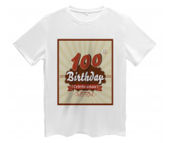100 Old Party Invite Men's T-Shirt