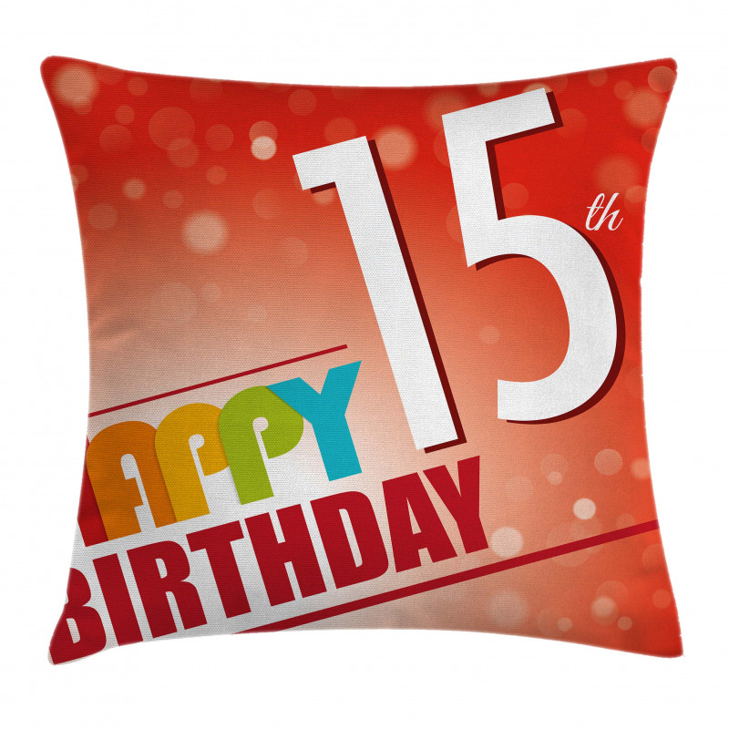 15th Birthday Concept Pillow Cover