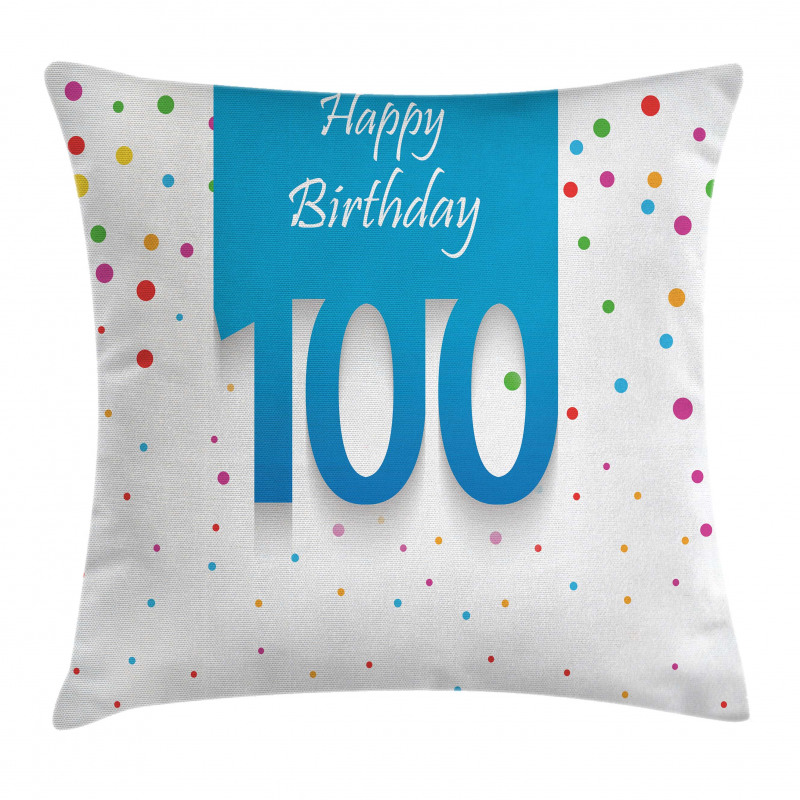 100 Years Birthday Pillow Cover