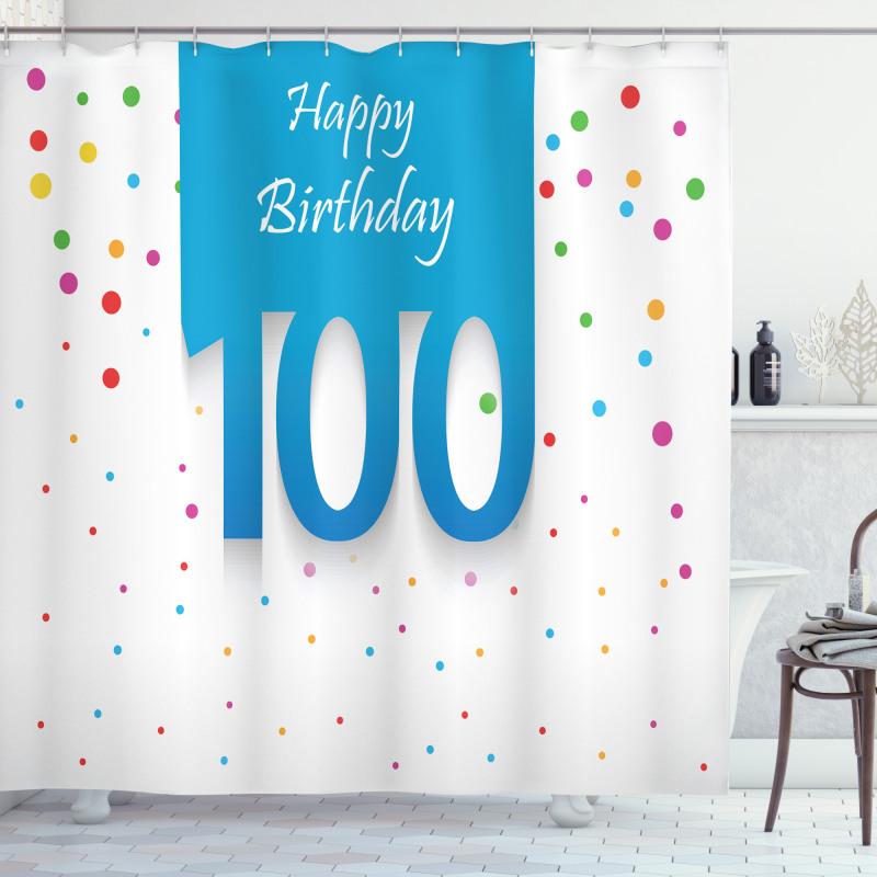 100 Years Birthday Shower Curtain
