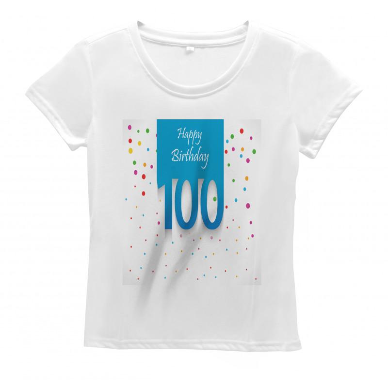 100 Years Birthday Women's T-Shirt